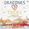 Dragones y Tacos - Adam Rubin, Daniel Salmieri