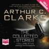 The Collected Stories (Vol V) - Arthur C. Clarke, Ben Onwukwe, Buffy Davis, Mike Grady, Nick Boulton, Roger May, Sean Barrett, Whole Story Audiobooks