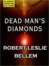 Dead Man's Diamonds - Robert Leslie Bellem