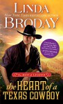 The Heart of a Texas Cowboy (Men of Legend) - Linda Broday