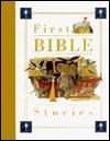 First Bible Stories - John Dillow