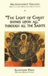 """The Light of Christ Shines Upon All"" Through the Saints - Archimandrite Vasileios"