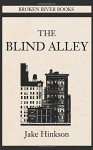 The Blind Alley - Jake Hinkson