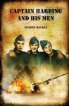 Captain Harding and His Men - Elliott Mackle