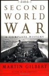 The Second World War: A Complete History - Martin Gilbert