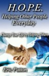 H.O.P.E. Helping Other People Everyday - Eric Patton