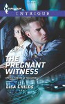The Pregnant Witness (Special Agents at the Altar) - Lisa Childs