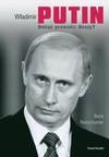 Władimir Putin : dokąd prowadzi Rosję? - Boris Reitschuster