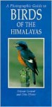 Photographic Guide To Birds Of The Himalayas - Bikram Grewal, Otto Pfister