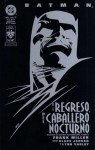 Batman: El regreso del Caballero Nocturno - Frank Miller, Klaus Janson, Lynn Varley