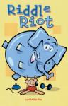 Riddle Riot - Lori Miller Fox, Sandy Hoffman