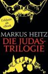 Die Judastrilogie: Kinder des Judas - Judassohn - Judastöchter (German Edition) - Markus Heitz