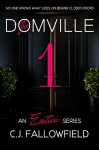 The Domville 1 - C.J. Fallowfield, Book Cover by Design, Karen J