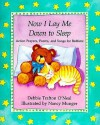 Now I Lay Me Down to Sleep - Debbie Trafton O'Neal, Nancy Munger