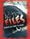 Action Files: would you dare to read? - Miles Kelly