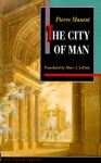 The City of Man - Pierre Manent