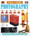 Photography: The Hands-On Approach to Science - World Book Inc., Kathryn Sencor