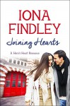 Joining Hearts: A Hero's Heart Romance #3 (Hero's Heart Series) - Iona Findley