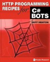 HTTP Programming Recipes for C# Bots - Jeff Heaton