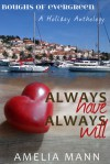 Always Have, Always Will - Amelia Mann