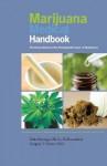 Marijuana Medical Handbook: Practical Guide to Therapeutic Uses of Marijuana - Ed Rosenthal, Dale Gieringer