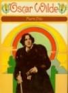 Oscar Wilde: an Illustrated Biography - Martin Fido