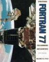 FORTRAN 77 for Engineers and Scientists - Larry R. Nyhoff, Sanford Leestma