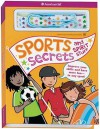 Sports Secrets and Spirit Stuff: Improve Your Skills And Have More Fun-in Any Sport! (American Girl Library) - Therese Kauchak