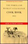 The Portland Woman's Exchange Cook Book - James Beard