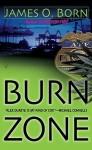 Burn Zone - James Born