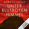 Unter blutrotem Himmel - Mark T. Sullivan, Amazon Web Services, Frank Arnold