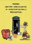 Wzory listów angielskich w korespondencji prywatnej - Iwona. Kienzler, Iwona Kienzler, Kienzler Iwona