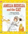 Amelia Bedelia and the Cat - Herman Parish, Lynn Sweat