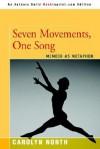 Seven Movements, One Song: Memoir as Metaphor - Carolyn North