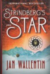 Strindberg's Star - Jan Wallentin, Rachel Willson-Broyles