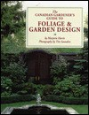 The Canadian Gardener's Guide to Foliage and Garden Design - Marjorie Harris
