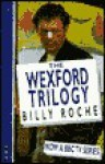The Wexford Trilogy - Billy Roche