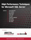 High Performance Techniques for Microsoft SQL Server - Aaron Bertrand, Erin Stellato, Glenn Berry, Jason Hall, Joe Sack, Jonathan Kehayias, Kevin Kline, Paul Randal, Paul White