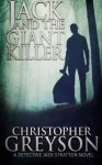 Jack and the Giant Killer (Jack Stratton Mystery) - Christopher Greyson
