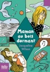 Maman au bois dormant - Jacqueline Wilson, Nick Sharratt, Vanessa Rubio-Barreau