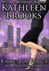 Chosen for Power (Women of Power Book 1) - Kathleen Brooks