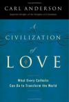 A Civilization of Love - Carl Anderson