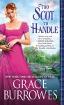 Too Scot to Handle (Windham Brides) - Grace Burrowes