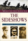 VCs of the First World War: The Sideshows - Gerald Gliddon