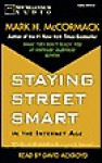 Staying Street Smart in the Internet Age - Mark McCormack, David Ackroyd