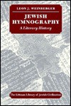 Jewish Hymnography: A Literary History - Leon J. Weinberger