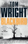 Blackbird - Tom Wright