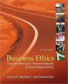 Business Ethics: Decision Making for Personal Integrity and Social Responsibility - Laura P. Hartman, Joseph R. DesJardins