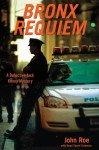 Bronx Requiem: A Detective Jack Kenny Mystery - John Roe