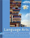 Language Arts: Learning and Teaching (with CD-ROM and Infotrac) [With CDROM and Infotrac] - Dorothy S. Strickland, Bernice E. Cullinan, Lee Galda